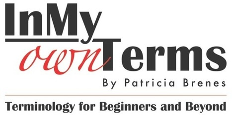 Terminology and Term - An interactive presentation - In My Own Terms | terminology news | Scoop.it