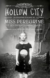 Miss Peregrine et les enfants particuliers (T.2). Hollow City | littérature jeunesse | Scoop.it