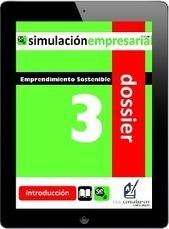 Dossier para emprender Nº 3: Emprendimiento Sostenible - SIMULACIÓN EMPRESARIAL | Simulación Empresarial 2.0 | Scoop.it