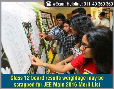 Class 12 board results weightage may be scrapped for JEE Main 2016 Merit List   Education:Education and Career is life   Scoop.it