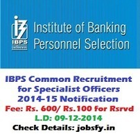 IBPS Common Recruitment Process for Specialist Officers 2014-15 (CRP SPL IV) Notification, Test Pattern, Important Dates « jobsfy | Latest Job Alerts | Scoop.it