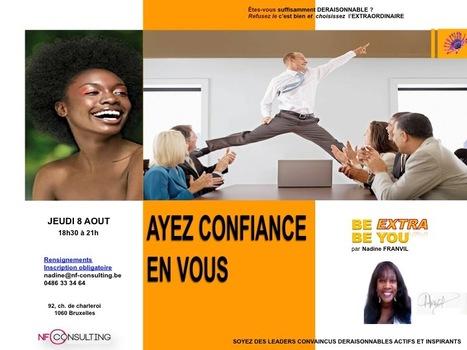http://AYEZ CONFIANCE EN VOUS | BE EXTRA BE YOU | Scoop.it