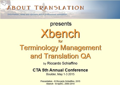 Online presentation of Xbench features (from About Translation blog) | Translator Tools | Scoop.it