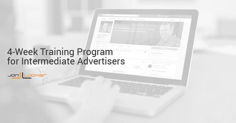 Facebook for Intermediate Advertisers: 4-Week Training Program | Facebook for Business Marketing | Scoop.it