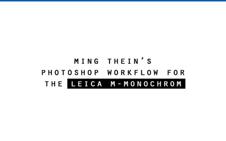 New: Photoshop Workflow DVD for the Leica MMonochrom! | Sculpting in light | Scoop.it