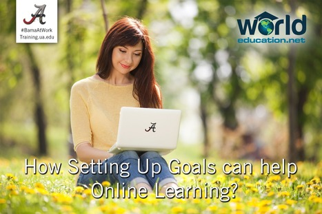 How Setting up Goals can help Online Learning ?   BestDegree.Center - U.S. Department of Education   Scoop.it