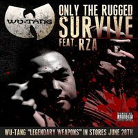 "RZA: ""Only The Rugged Survive"" 