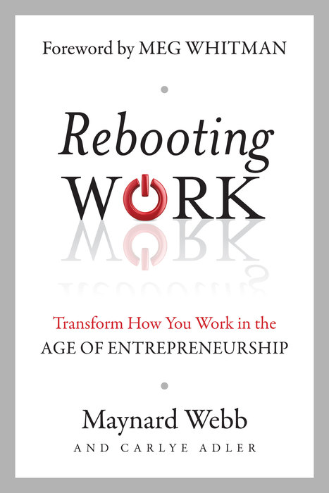 Rebooting Work: How to Make Work— Work for You | Surviving Leadership Chaos | Scoop.it