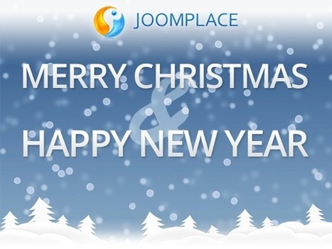 JoomPlace Wishes Merry Christmas and Happy New Year! | JoomPlace Blog | Scoop.it