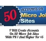 I Will Create Accounts On 50 Micro Job Sites With PR 1 And Higher For $5 | Micro jobs | Scoop.it