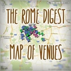 The Rome Digest Map of Venues | Italia Mia | Scoop.it