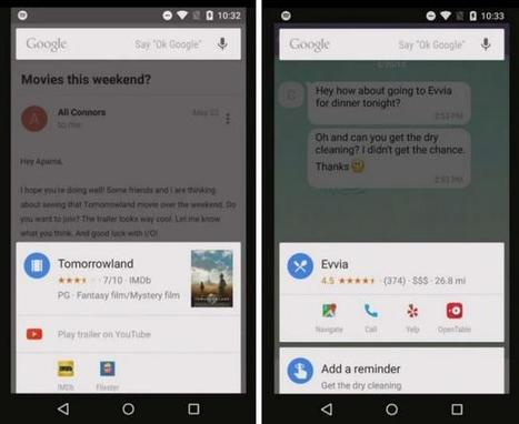 Google Now, l'assistant d'Android sera bientôt omniprésent et saura tout de vous | Geek 2015 | Scoop.it