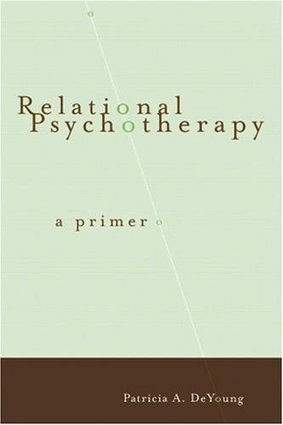 dikkontst - Order Now Relational Psychotherapy: A Primer Sale | Psychotherapy | Scoop.it