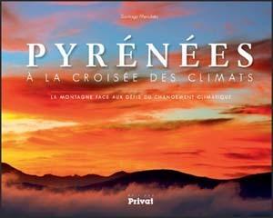Les modifications climatiques et leurs impacts sur les Pyrénées | Pyrénéisme | Scoop.it