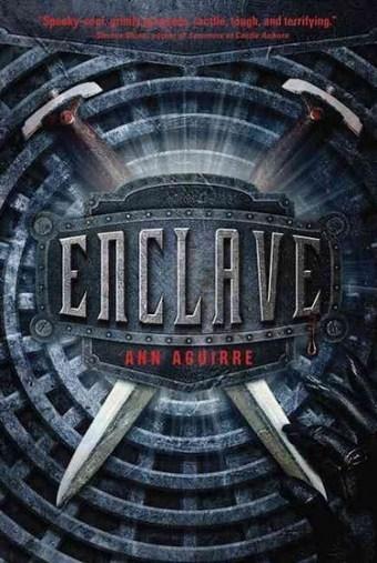 Enclave, by Ann Aguirre | MUBIHAUSNIAYE | Scoop.it