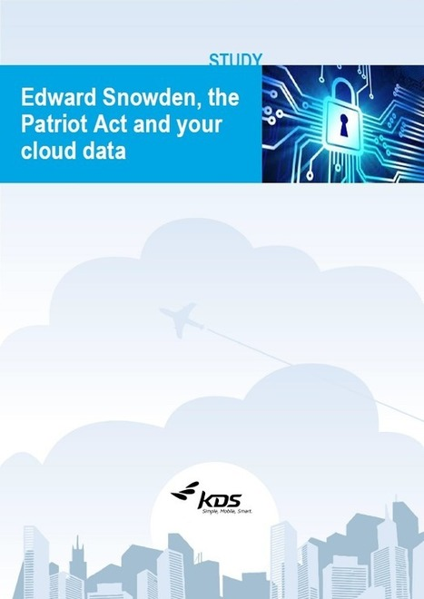 Edward Snowden, the Patriot Act and your cloud data | Travel & Expense | Scoop.it