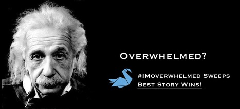 Overwhelmed? Enter #IMoverwhelmed Sweeps via @Curagami | Curation Revolution | Scoop.it