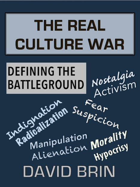 The Real Culture War, Defining the Battleground | Politics for the Twenty-first Century | Scoop.it