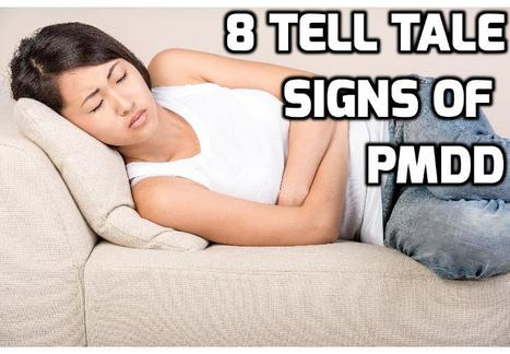 Health Warnings - Here are 8 Sure Symptoms of PMDD | How To Have A Better Sex Life | Scoop.it