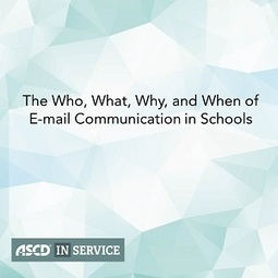 The Who, What, Why, and When of E-mail Communication in Schools | Distance Learning | Scoop.it