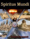 BUY SPIRITUS MUNDI BOOK I: THE NOVEL ONLINE NOW!
