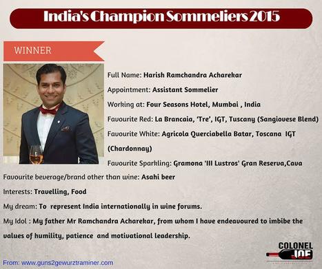 Guns to Gewürztraminer!: Meet India's New Champion Sommeliers | Wine and Spirits:The Indian Scenario | Scoop.it