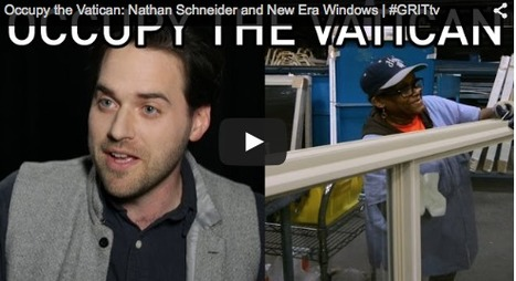 Occupy the Vatican: Nathan Schneider on #GRITtv | P2P Foundation | Peer2Politics | Scoop.it