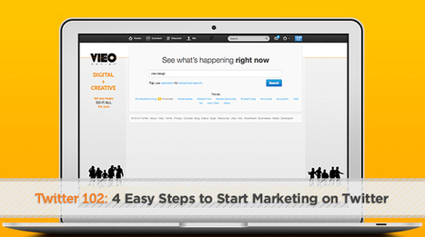 Twitter 102: 4 Easy Steps to Start Marketing on Twitter - VIEO Design: Inbound Marketing and Website Design | Twitter addicted | Scoop.it