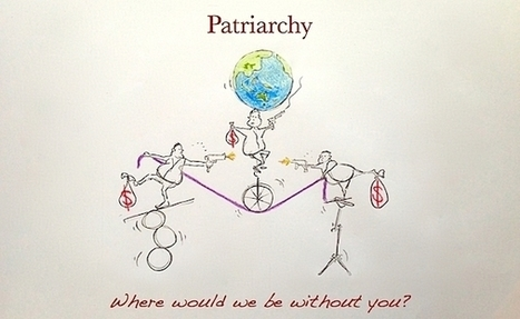 One Sick Planet vs The Patriarchy. (New Satire from Wise Women Will Save the World.) | Wise Women Will Save the World | Scoop.it