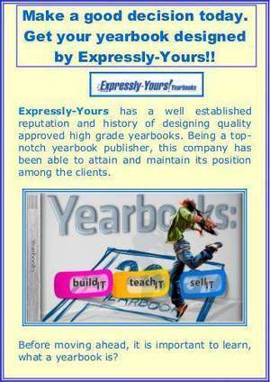 Make a good decision today. Get your yearbook designed by Expressly-Yours!! | expressly-yours | Scoop.it