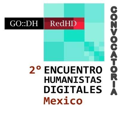 Humanidades Digitales - Convocatoria (Español) | Modelos Pedagógicos | Scoop.it