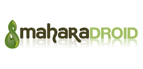 MaharaDroid - Apps on Android Market | Mahara ePortfolio | Scoop.it