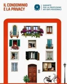 Condominio e privacy: cosa si può fare. Guida del Garante ... - Finanzautile | Real Estate e Condomini | Scoop.it