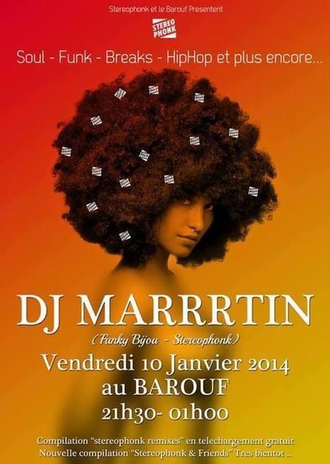 DJ Marrrtin au Mans le 10 janvier | Tous les événements à ne pas manquer ! | Scoop.it