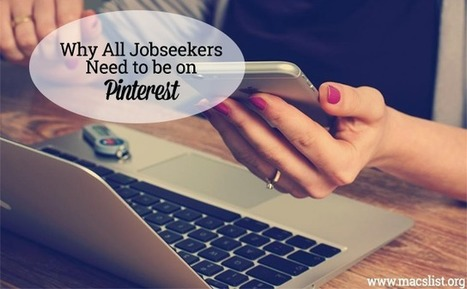 Why All Jobseekers Need to be on Pinterest | | Pinterest | Scoop.it