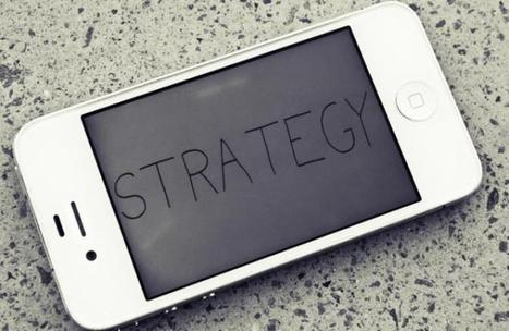 Establishing a Solid Mobile Strategy | Warply | Scoop.it