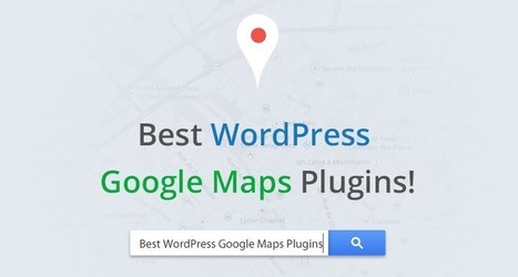 5 Best Free WordPress Google Maps Plugins for Your Website | WordPress Plugins | Scoop.it