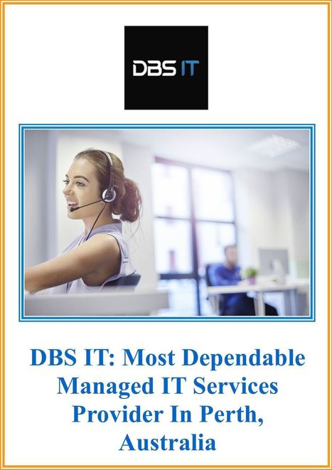 DBS IT: Most Dependable Managed IT Services Provider In Perth, Australia | Web Development Perth- A Brief | Scoop.it