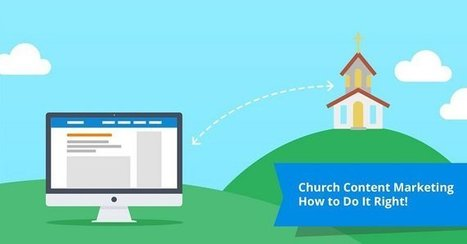 A Guide to Church Content Marketing | Software Trends | Scoop.it