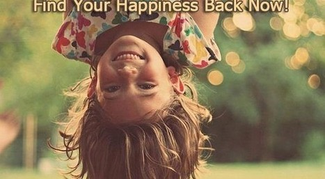 Easy & Simple Steps to Find Your Happiness Back - Trends and Health | Love and Relationships | Scoop.it