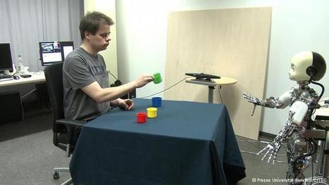 Teaching robots to learn like little children | Social Foraging | Scoop.it