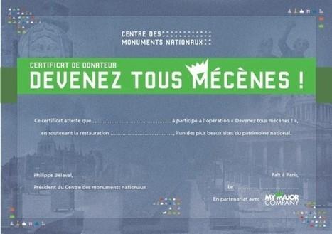 MyMajorCompany récolte plus de 120 000 euros pour restaurer 4 monuments du CMN | Clic France | Scoop.it
