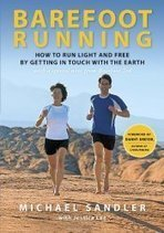 Barefoot Running by Michael Sandler   Advice for Runners   Scoop.it