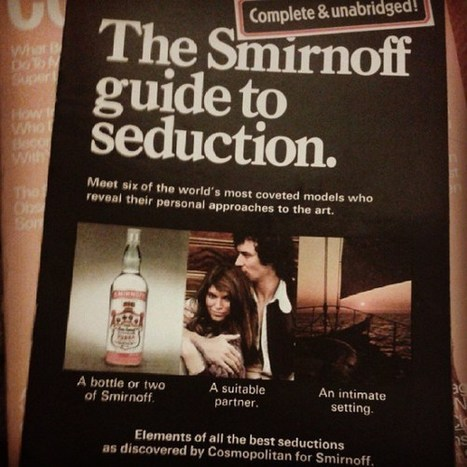The Smirnoff guide to seduction | Sex History | Scoop.it