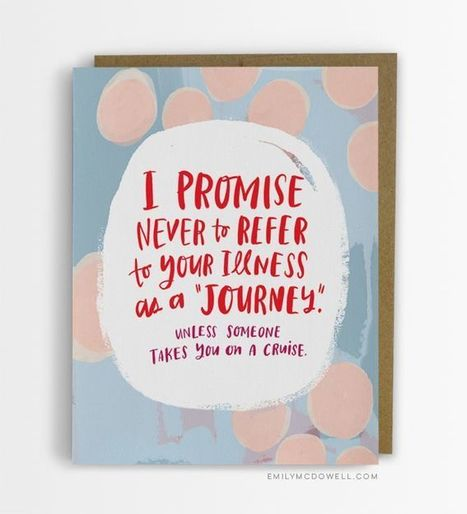 A Cancer Survivor Designs the Cards She Wishes She'd Received From Friends and Family | esperity | Scoop.it
