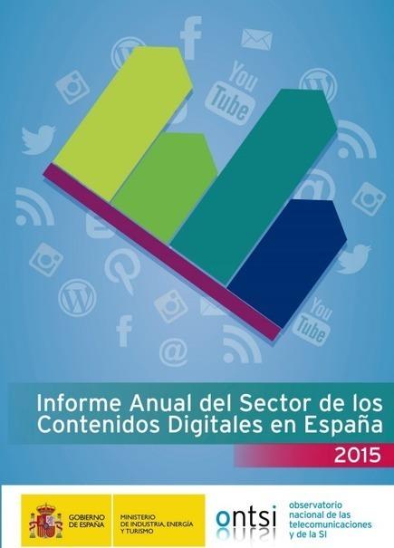 Informe Anual del Sector de los Contenidos Digitales 2015 #FICOD15 | Big Media (Esp) | Scoop.it