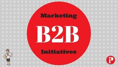 Marketing Initiatives of a B2B Company | Prepare1 | Social Media Coach — Prepare 1 | Social Media  Coach | Scoop.it
