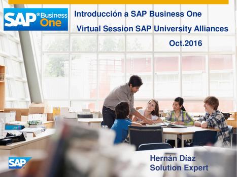 Introducción a SAP Business One SAP - Alianzas Universitarias - Facultad de Ciencias Económicas y Empresariales-UM | Facultad de Ciencias Económicas y Empresariales - UM | Scoop.it