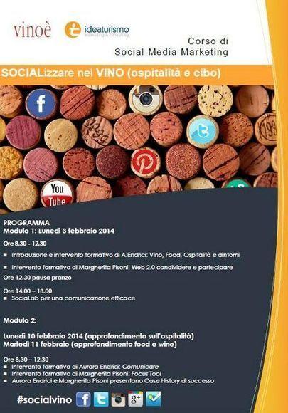 Idea Turismo: Ideaturismo e Vinoé presentano: Corso Social Media Marketing- Socializzare nel Vino (ospitalità e cibo) | idea ed idee nel turismo | Scoop.it