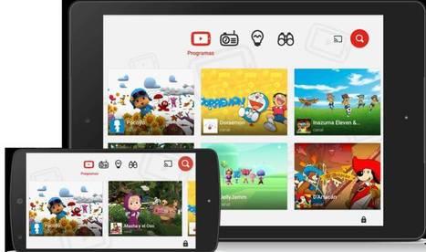 YouTube Kids: el gran portal de vídeo lanza en España su versión para niños | EL BADIU del CRP | Scoop.it